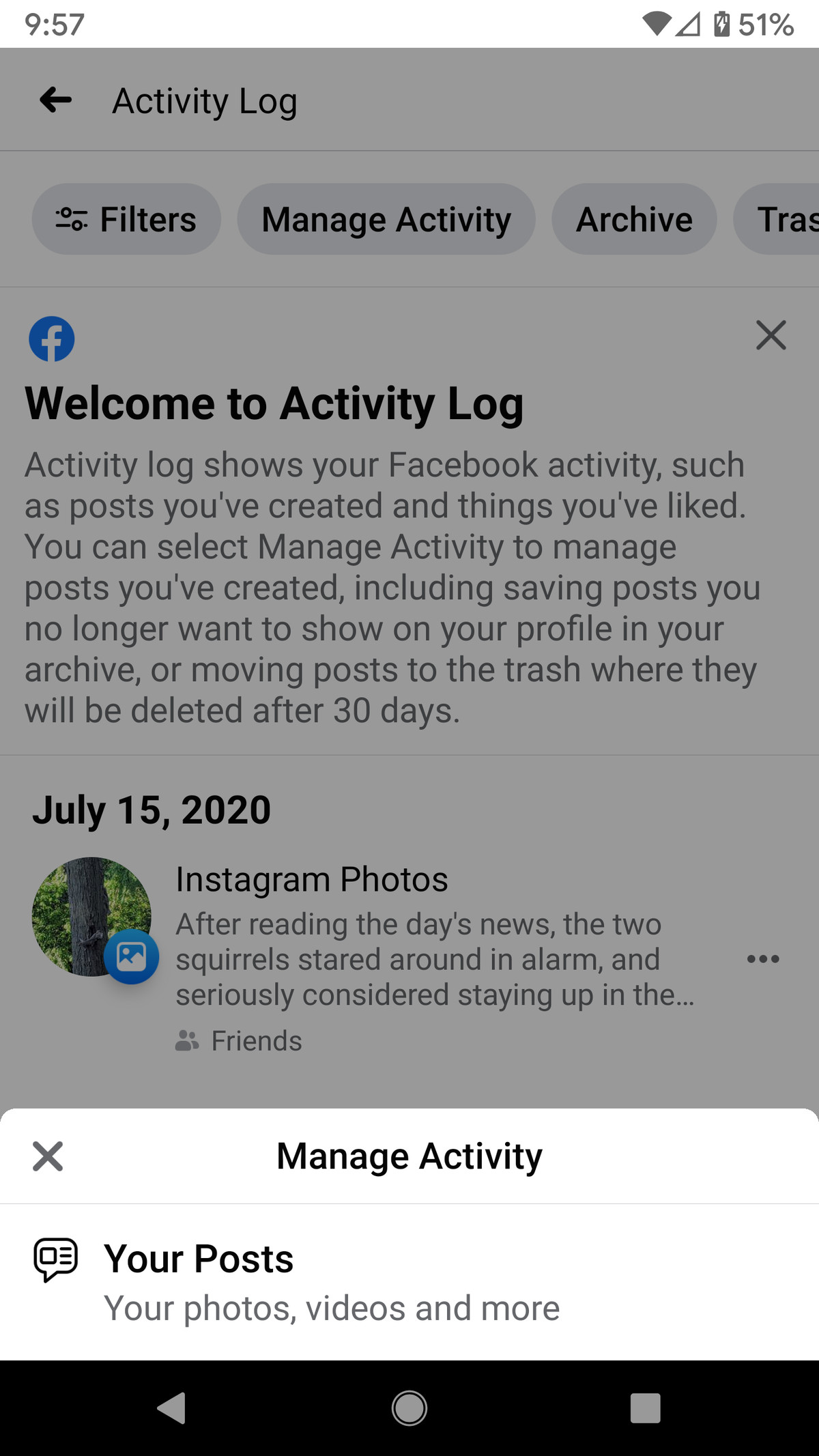 "To delete or archive your posts, click on the ""Manage Activity"" pop-up."