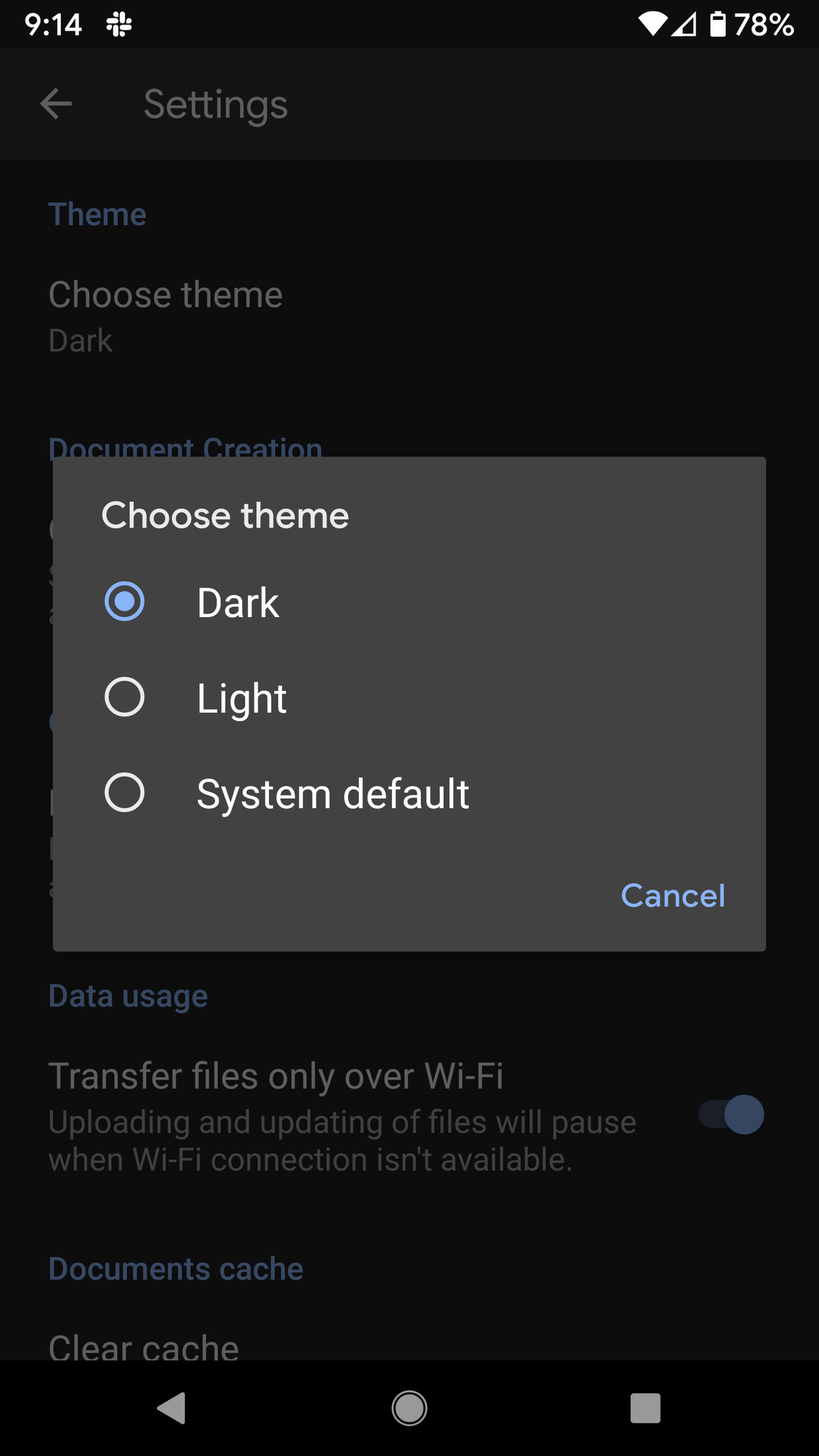 You can choose dark or light modes, or just go with the system default.