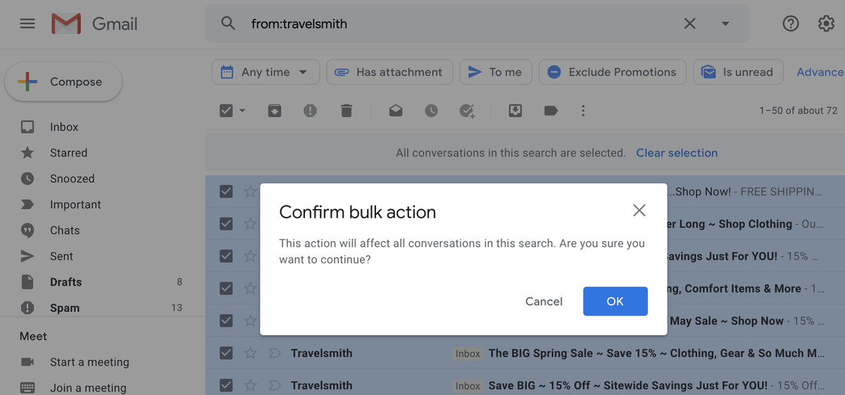 You'll get a chance to confirm that you want to trash all emails that are in your search.