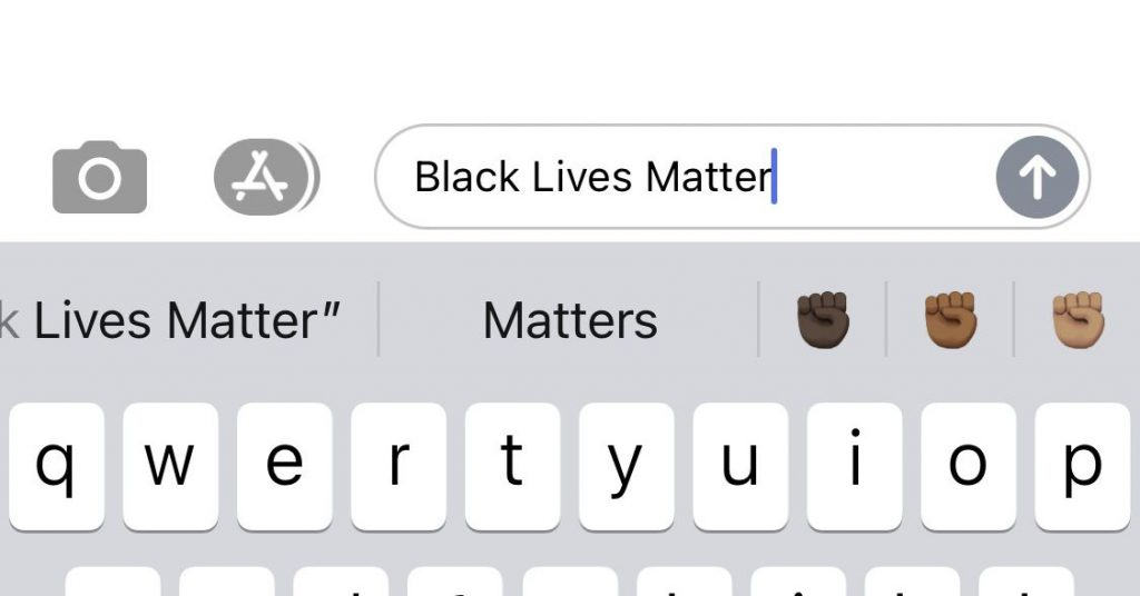 "The iOS keyboard now suggests the Black fist emoji if you type ""Black Lives Matter"" or ""BLM"""