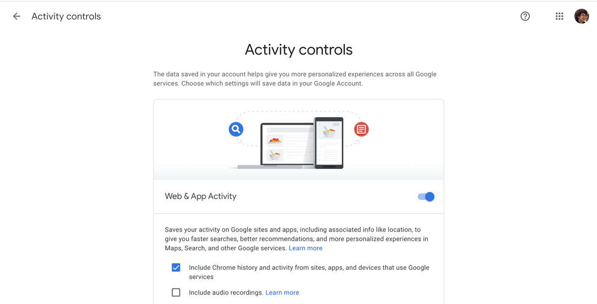 Google's activity controls lets you turn off tracking.